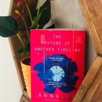 The Future of Another Timeline | Review